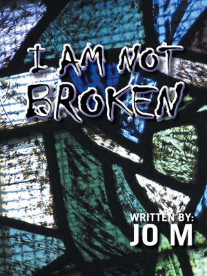 cover image of I Am Not Broken