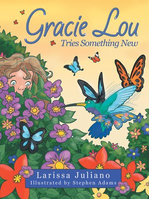 cover image of Gracie Lou Tries Something New
