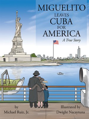 cover image of Miguelito Leaves Cuba for America