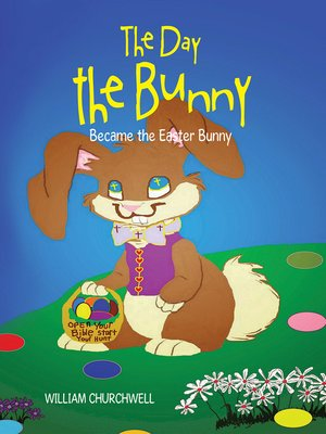 cover image of The Day the Bunny Became the Easter Bunny.