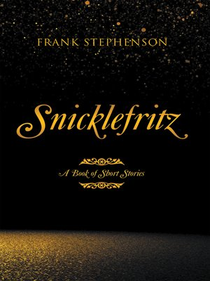 cover image of Snicklefritz