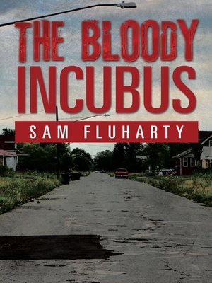cover image of The Bloody Incubus