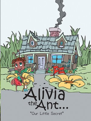 cover image of Alivia the Ant...