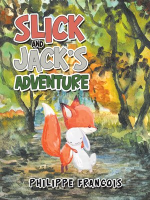 cover image of Slick and Jack'S Adventure