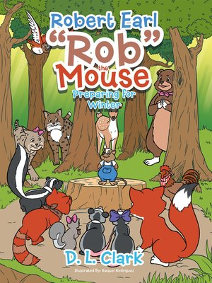 "cover image of Robert Earl ""Rob"" the Mouse"
