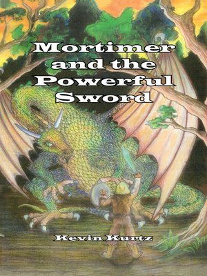 cover image of Mortimer and the Powerful Sword