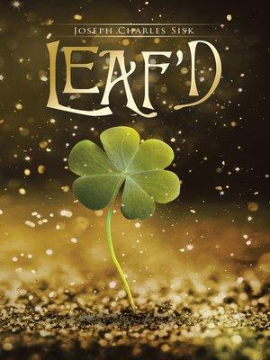 cover image of Leaf'd