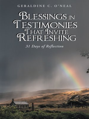 cover image of Blessings in Testimonies That Invite Refreshing