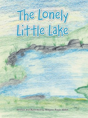cover image of The Lonely Little Lake