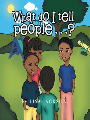 cover image of What Do I Tell People......?