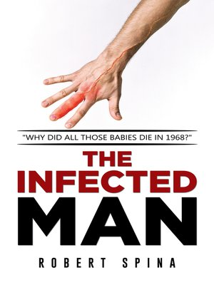 cover image of The Infected Man