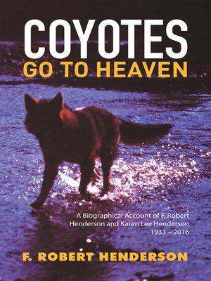 cover image of Coyotes Go to Heaven