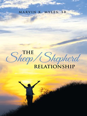 cover image of The Sheep/Shepherd Relationship