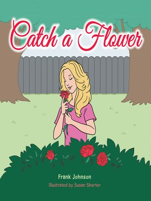 cover image of Catch a Flower