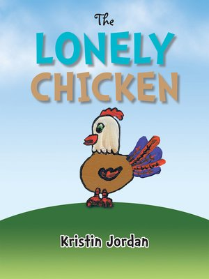 cover image of The Lonely Chicken