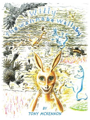 cover image of Willy the Wannabe Wallaby