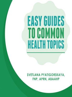 cover image of EasyGuidesTo CommonHealth Topics