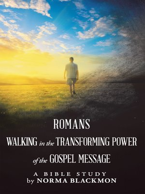 cover image of Romans Walking in the Transforming Power of the Gospel Message