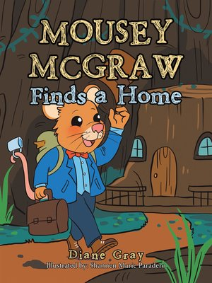 cover image of Mousey Mcgraw Finds a Home