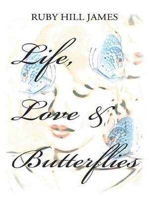 cover image of Life, Love & Butterflies