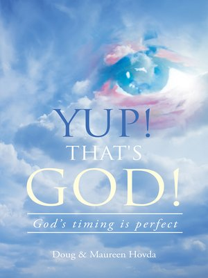 cover image of Yup! That's God!