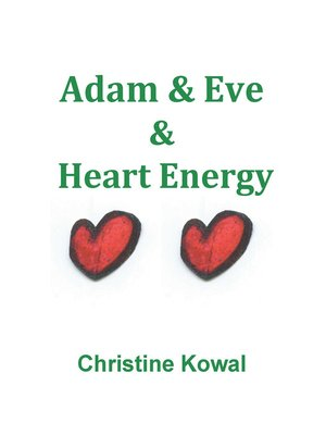 cover image of Adam & Eve & Heart Energy