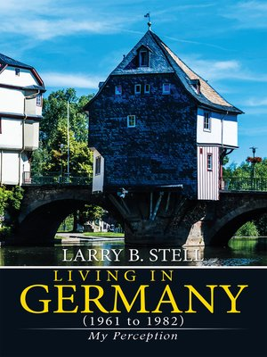 cover image of Living in Germany (1961 to 1982)