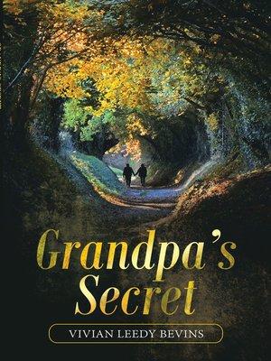 cover image of Grandpa's Secret