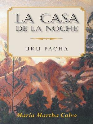 cover image of La Casa De La Noche