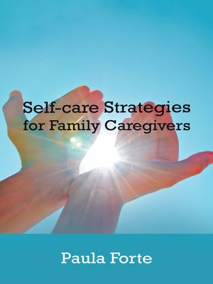cover image of Self-Care Strategies for Family Caregivers