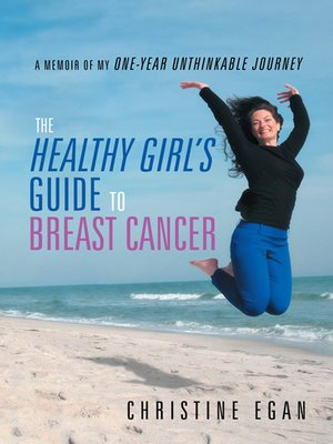 cover image of The Healthy Girl'S Guide to Breast Cancer