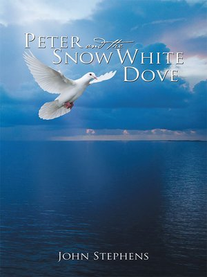 cover image of Peter and the Snow White Dove