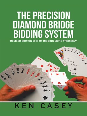 cover image of The Precision Diamond    Bridge Bidding System