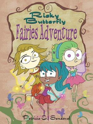 cover image of Risky Butterfly Fairies Adventure