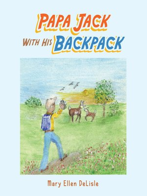 cover image of Papa Jack with His Backpack