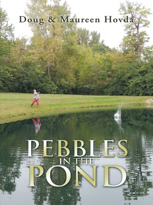 cover image of Pebbles in the Pond