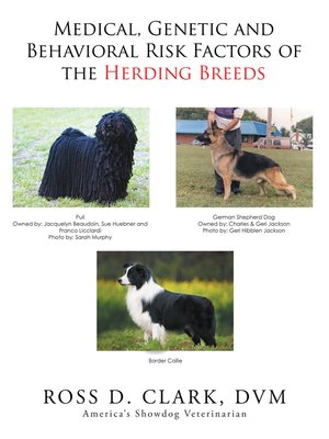 cover image of Medical, Genetic and Behavioral Risk Factors of the Herding Breeds