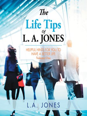 cover image of The Life Tips of L. A. Jones