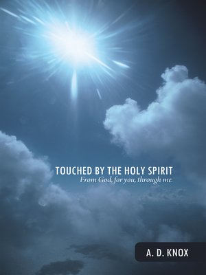 cover image of Touched by the Holy Spirit