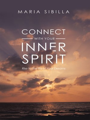 cover image of Connect with Your Inner Spirit