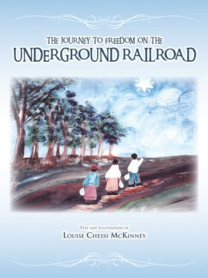 cover image of The Journey to Freedom on the Underground Railroad