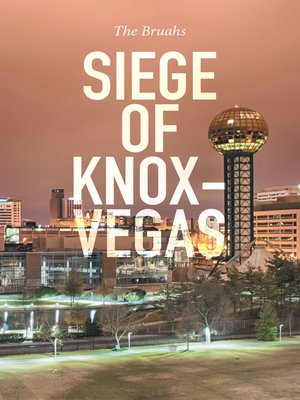 cover image of Siege of Knox-Vegas