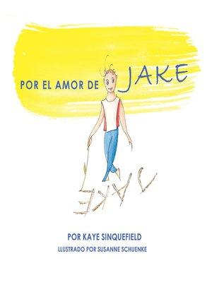 cover image of Por El Amor De Jake