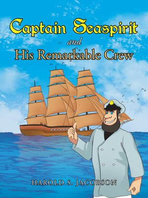 cover image of Captain Seaspirit and His Remarkable Crew