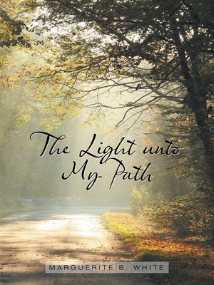 cover image of The Light Unto My Path