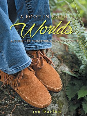 cover image of A Foot in Both Worlds