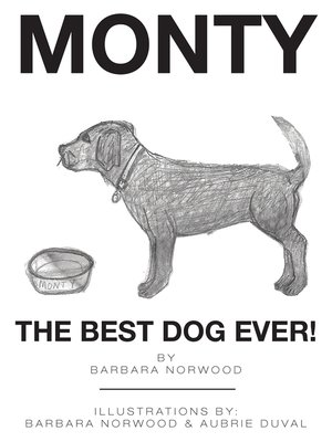 cover image of Monty the Best Dog Ever!