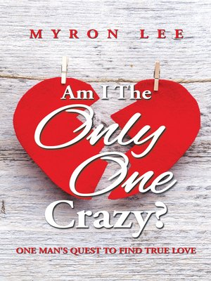 cover image of Am I the Only One Crazy?