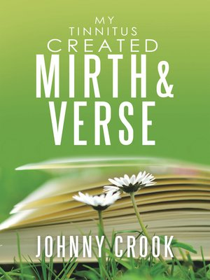 cover image of My Tinnitus Created Mirth & Verse