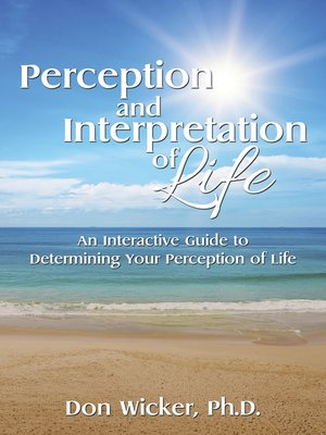 cover image of Perception and Interpretation of Life